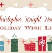 The 2014 Christopher Knight Home Holiday Wish List