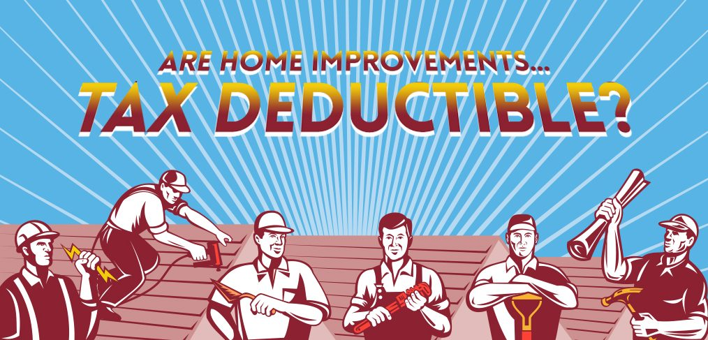 Home Improvements Tax Deductible