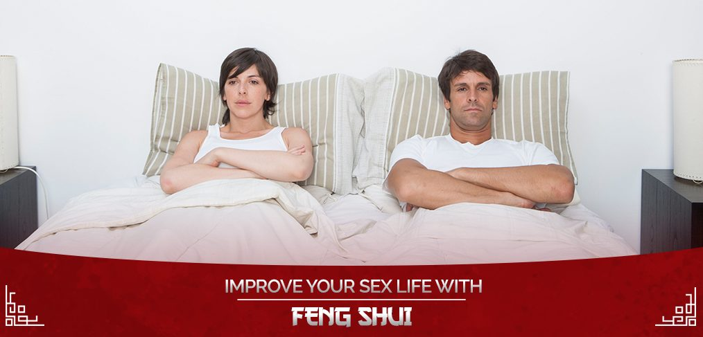 Better Sex Life With Feng Shui