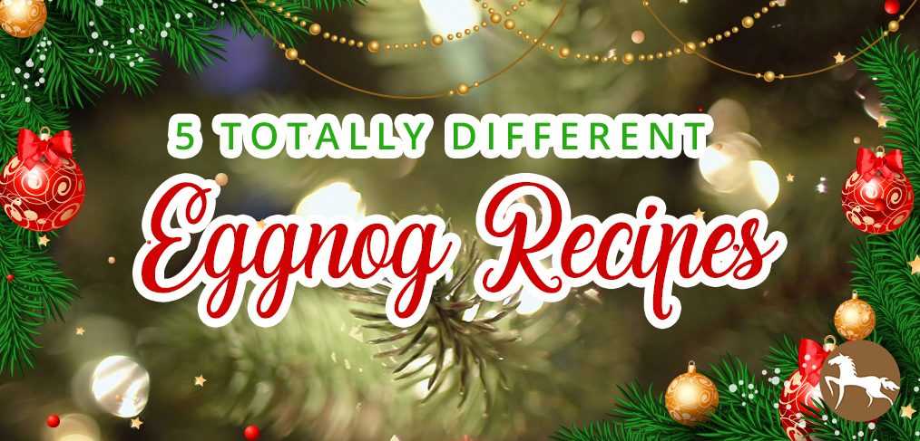 5 Totally Different Eggnog Recipes