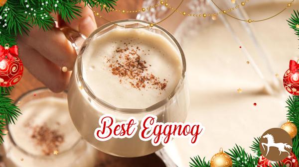 5 Totally Different Eggnog Recipes - Best Eggnog